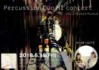 Percussion Duo MI concert ~vol.2 Forest Museum