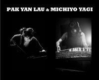 PAK YAN LAU & MICHIYO YAGI