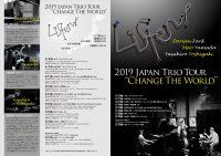 """Drian Ford, Mao Yamada, Yasuhiro Yoshigaki  2019 JAPAN TRIO TOUR """"CHANGE THE WORLD"""""""