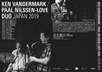 KEN VANDERMARK / PAAL NILSSEN-LOVE DUO JAPAN 2019 w/ 高橋悠治