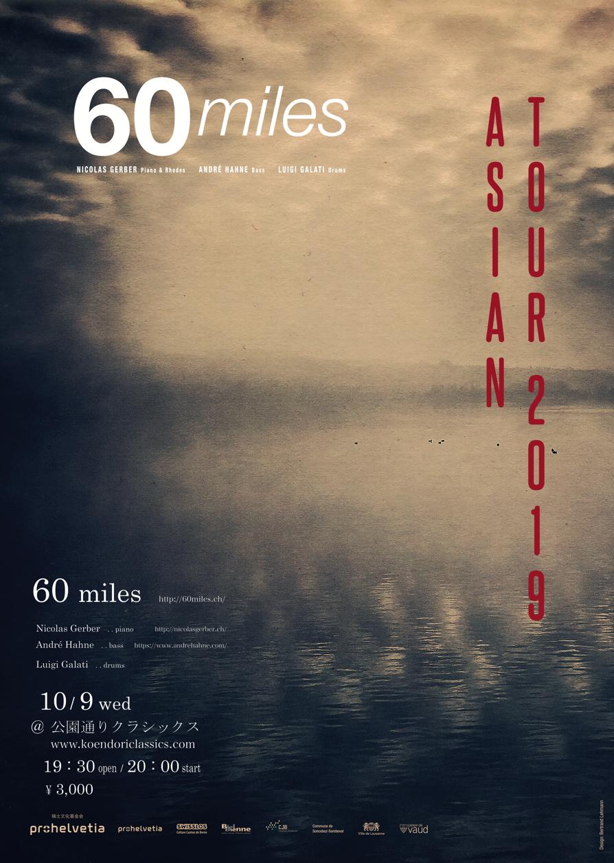 60 Miles Trio from Switzerland