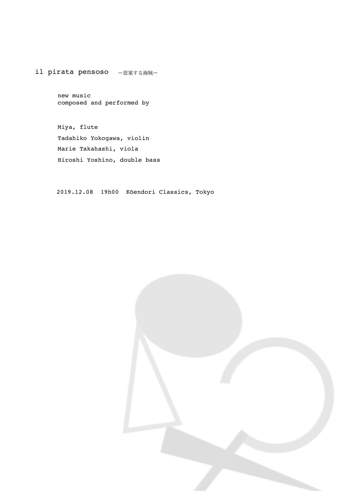 """ il pirata pensoso"" イル ピラータ ペンソーゾ (思案する海賊)Marie Takahashi ・ Miya ・ 横川理彦・吉野弘志"