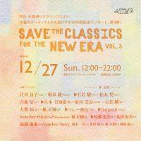 SAVE THE CLASSICS FOR THE NEW ERA vol.3